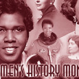By Janelle Smith, Staff Writer The month of March is Woman's History Month and it represents a time of reflection. During this time it is important to sift back through...