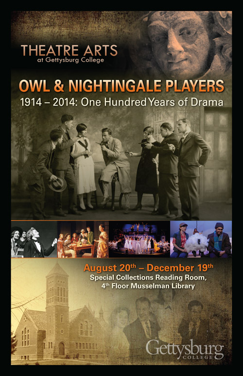 The Owl and Nightingale Players, Gettysburg College's student theatrical group, celebrated its 100 year anniversary in 2014. Photo credit to gettysburg.edu