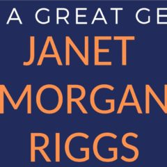 The Story of a Great Gettysburgian: Janet Morgan Riggs as Professor