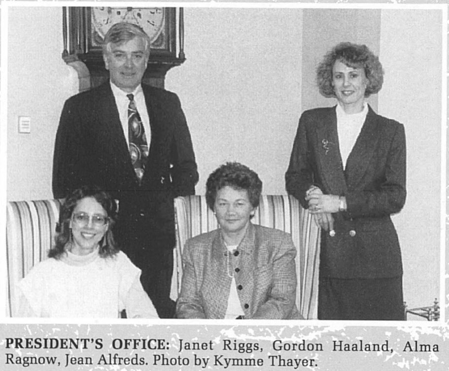 Janet Morgan Riggs (bottom left) served as Executive Assistant to the President (Gordon Haaland, standing left) from 1991 to 1994 (Photo courtesy of 1993 Spectrum)