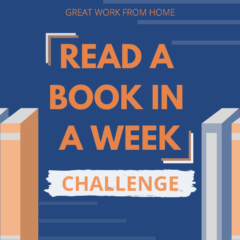 Great Work from Home Week 6: Books and Walks